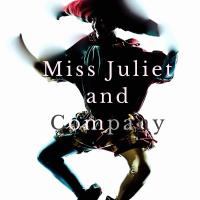 Miss Juliet and Company - A play