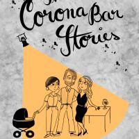 The Corona Bar Stories